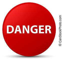 Danger red round button