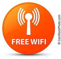 Free wifi (wlan network) orange round button - Free wifi...
