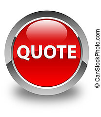 Quote glossy red round button