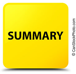 Summary yellow square button - Summary isolated on yellow...