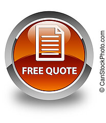 Free quote (page icon) glossy brown round button
