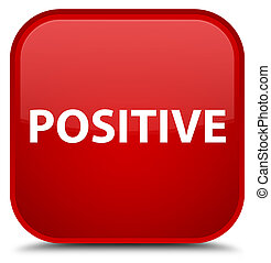 Positive special red square button - Positive isolated on...