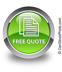 Free quote glossy green round button