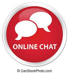 Online chat premium red round button