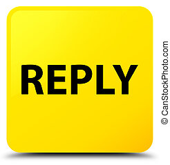 Reply yellow square button - Reply isolated on yellow square...