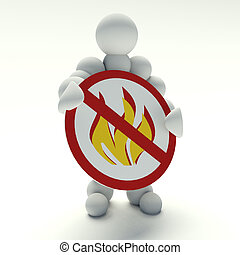 No flame - 3d man holding a sign prohibited fires