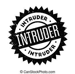 Intruder rubber stamp. Grunge design with dust scratches....