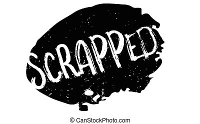 Scrapped rubber stamp. Grunge design with dust scratches....