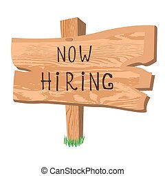 wooden sign now hiring, vector illustration