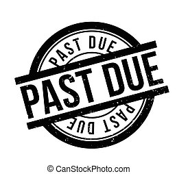 Past Due rubber stamp. Grunge design with dust scratches....
