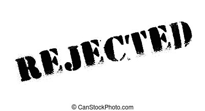 Rejected rubber stamp