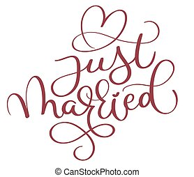 just married red text with heart on white background. Hand drawn Calligraphy lettering Vector illustration EPS10