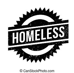 Homeless rubber stamp. Grunge design with dust scratches....