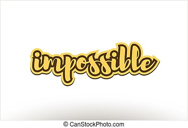 impossible yellow black hand written text postcard icon -...