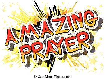 Amazing Prayer - Comic book word. - Amazing Prayer - Comic...