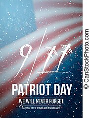 Vector Patriot Day Poster. September 11th Tragedy Poster on American Flag background
