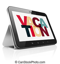 Vacation concept: Tablet Computer with Vacation on display -...