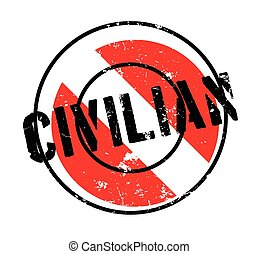 Civilian rubber stamp. Grunge design with dust scratches....