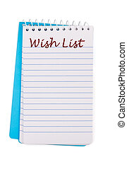 Christmas Wish List - A notepad with wish list written on it...