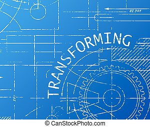 Transforming Blueprint Machine - Transforming word on...