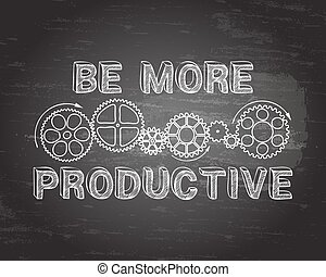 Be More Productive Blackboard - Hand drawn be more...