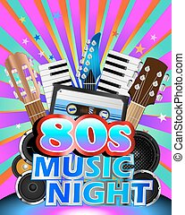 Eighties Music Night Poster - Colorful poster for eighties...