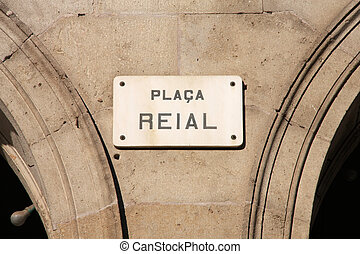 Placa Reial - street sign in Barcelona, Spain. Famous...