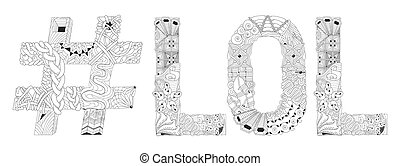 Word LOL with hashtag for coloring. Vector decorative...