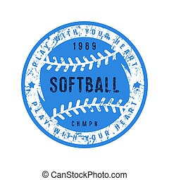 Emblem of softball championship. Graphic design for t-shirt...