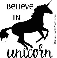 Believe in the unicorn. inscription brush isolated on white...