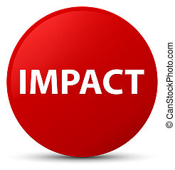 Impact red round button - Impact isolated on red round...