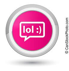 LOL bubble icon prime pink round button - LOL bubble icon...