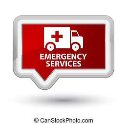 Emergency services prime red banner button - Emergency...