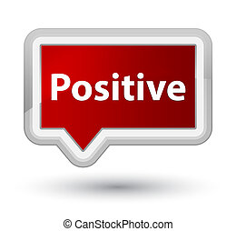 Positive prime red banner button - Positive isolated on...