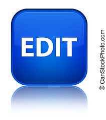 Edit special blue square button - Edit isolated on special...