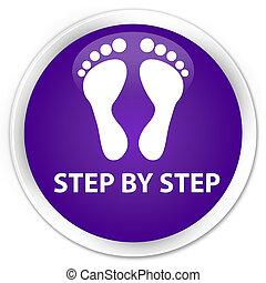 Step by step (footprint icon) premium purple round button -...