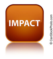 Impact special brown square button - Impact isolated on...