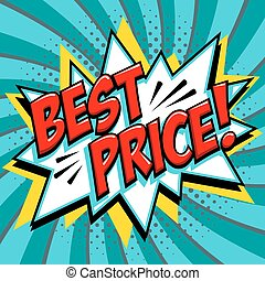 Best price - Comic book style word on a blue green background. Best price comic text speech bubble. Banner in pop art comic style. Color summer banner in pop art style Ideal for web. Decorative background with bomb explosive.