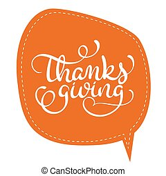 Thanksgiving word on orange tag frame on background. Hand...