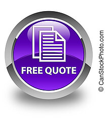 Free quote glossy purple round button