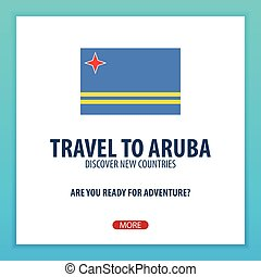 Travel to Aruba. Discover and explore new countries....