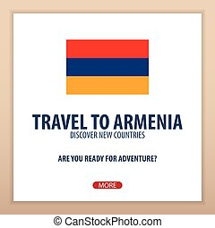 Travel to Armenia. Discover and explore new countries....
