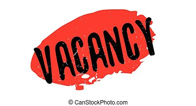 Vacancy rubber stamp. Grunge design with dust scratches....