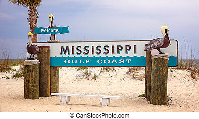 Welcome to Mississippi Gulf Coast Sign on Beach - Welcome to...