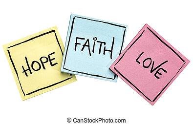 hope, faith and love on sticky notes