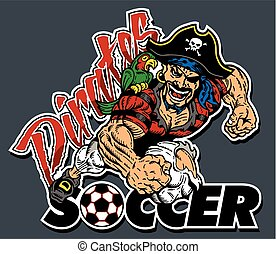 pirates soccer team design with mascot kicking ball for...