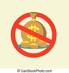 No Money bag sign icon. Stop symbol. Vector - No Money bag...