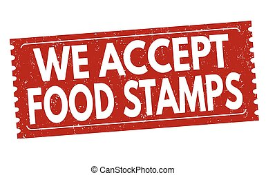 We accept food stamps sign or stamp