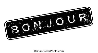 Bonjour rubber stamp. Grunge design with dust scratches....