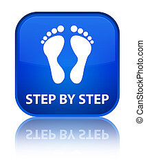 Step by step (footprint icon) special blue square button -...